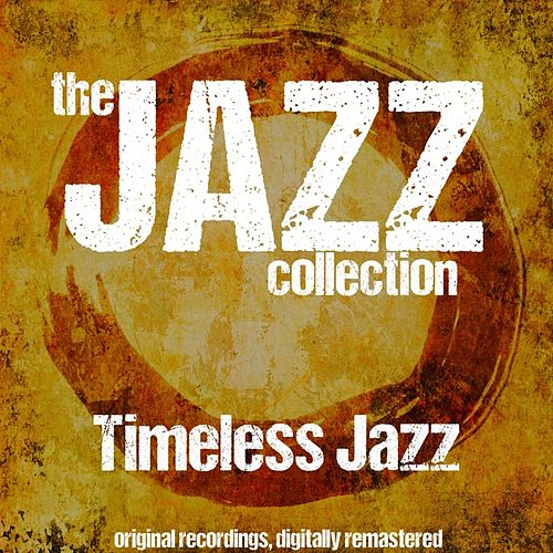 The Jazz Collection: Timeless Jazz (For Lovers Only) von Various Artists