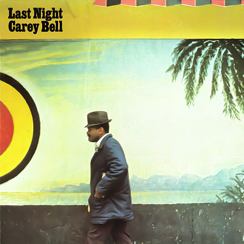 Last Night de Carey Bell