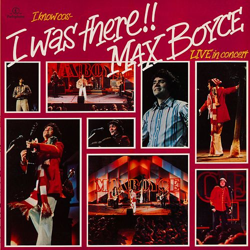 I Know 'Cos I Was There!! (Live in Concert) by Max Boyce
