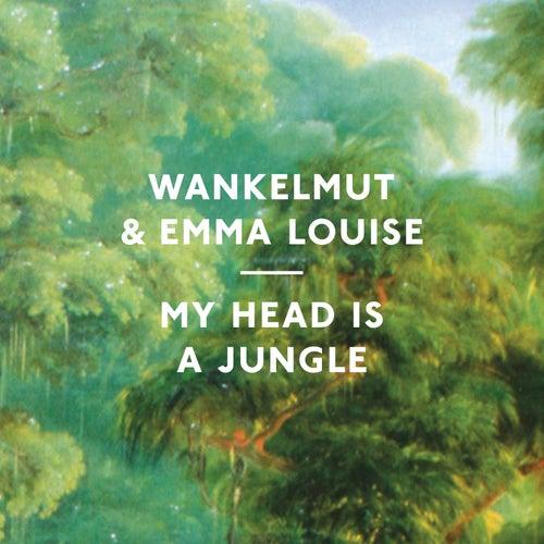 My Head is a Jungle by Wankelmut