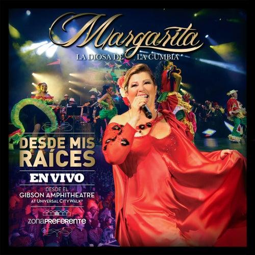 Desde mis Raíces - Zona Preferente (En Vivo) de Margarita La Diosa De La Cumbia