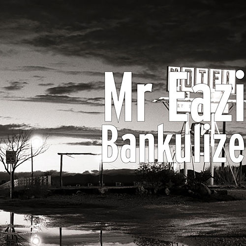 Bankulize von Mr Eazi