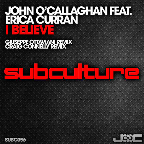 I Believe by John O'Callaghan
