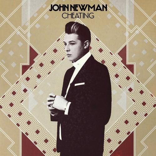 Cheating (Remix EP) by John Newman