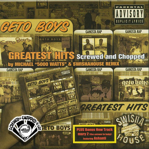 Greatest Hits (Screwed) de Geto Boys