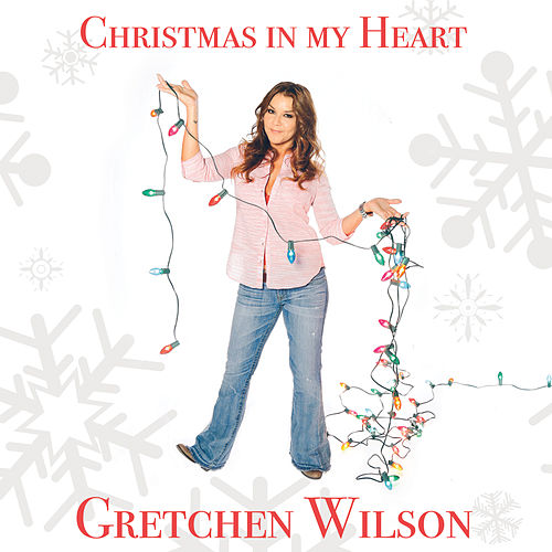 Christmas in My Heart by Gretchen Wilson
