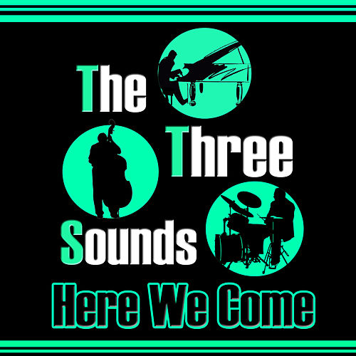 Here We Come by The Three Sounds