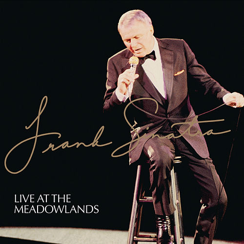 Live At The Meadowlands de Frank Sinatra