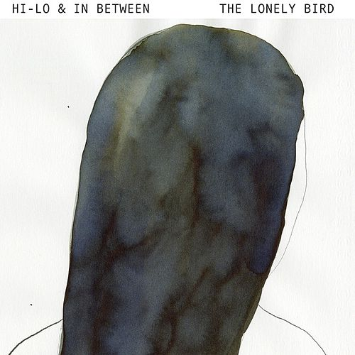 The Lonely Bird by Hi-lo