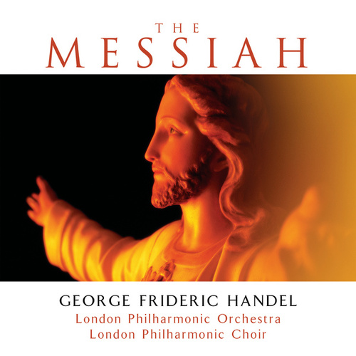 The Messiah von London Philharmonic Orchestra