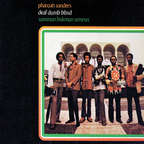 Summun, Bukmun, Umyun by Pharoah Sanders