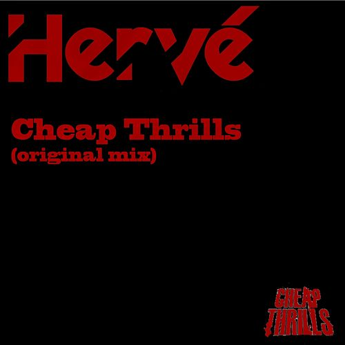 Cheap Thrills (Original Mix) di Hervé