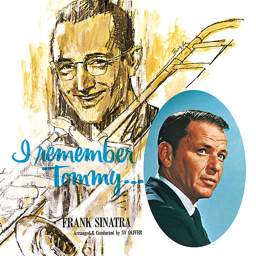 I Remember Tommy by Frank Sinatra