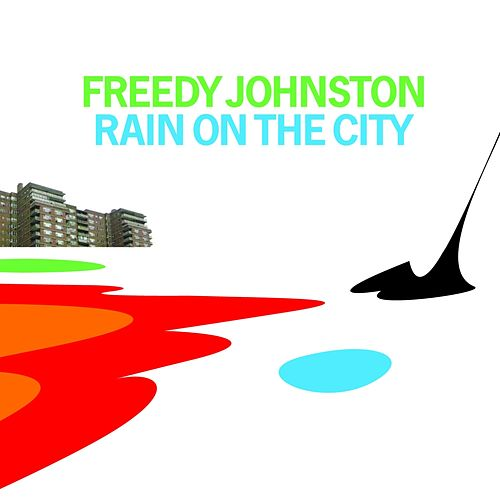Rain On the City de Freedy Johnston