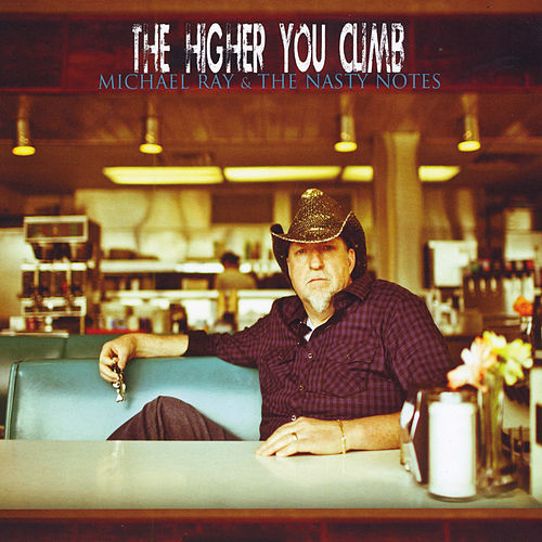 The Higher You Climb von Michael Ray