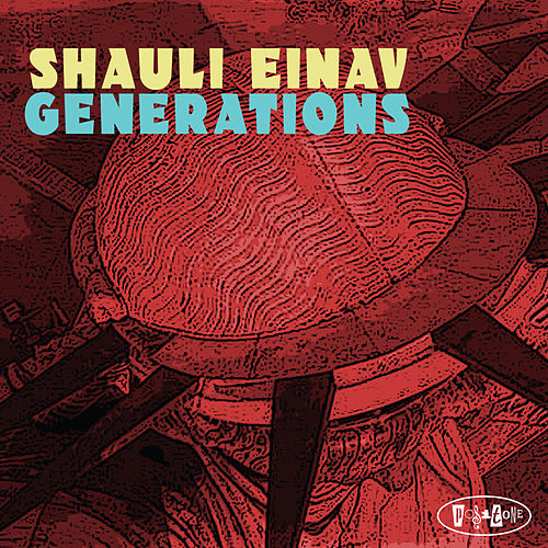 Generations by Shauli Einav