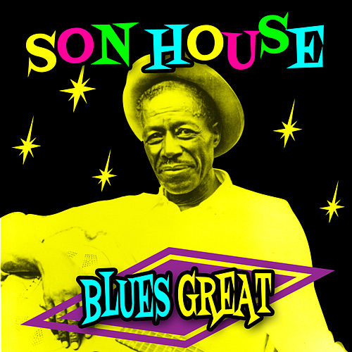 Blues Great de Son House