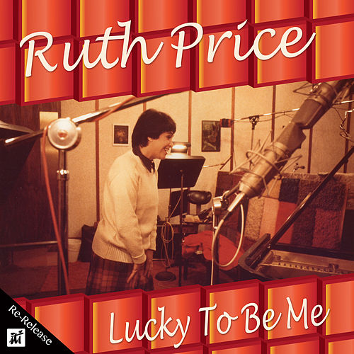Lucky to Be Me (Re-Release) de Ruth Price