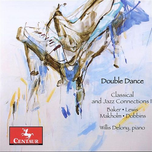 Double Dance: Classical and Jazz Connections, Vol. 2 de Willis Delony