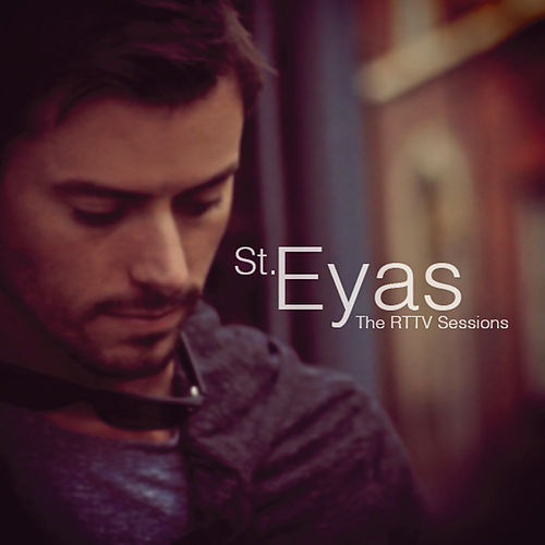St. Eyas: The RTTV Sessions de St. Eyas