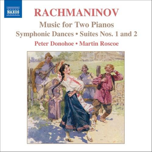 Rachmaninov: Music for 2 Pianos by Martin Roscoe