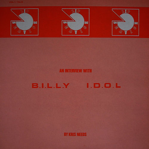 An Interview with Kris Needs von Billy Idol
