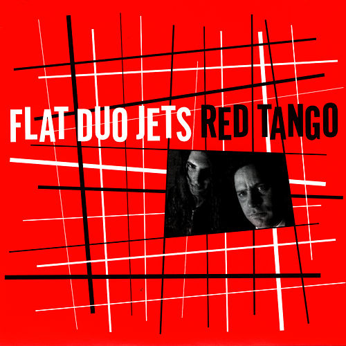 Red Tango by Flat Duo Jets