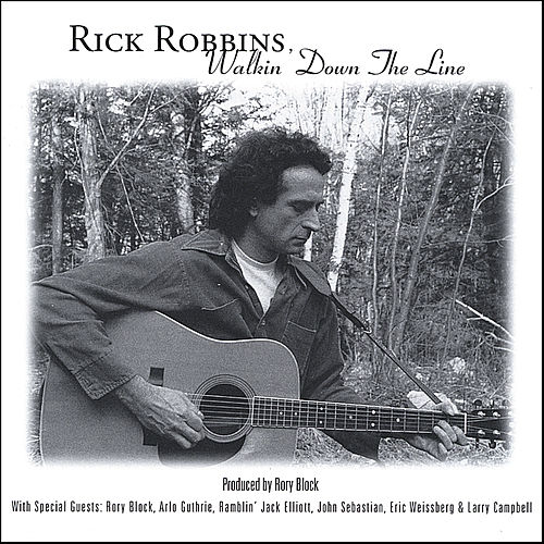 Walkin' Down The Line by Rick Robbins