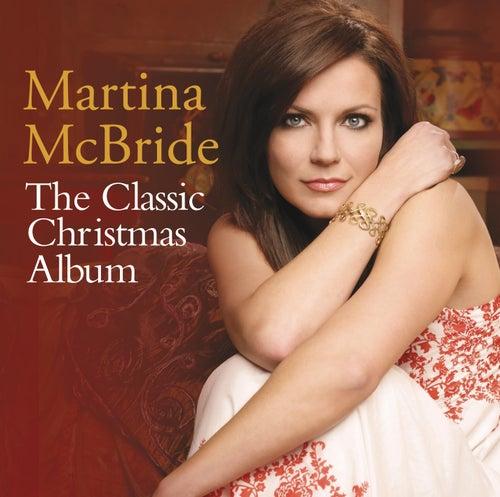 The Classic Christmas Album by Martina McBride