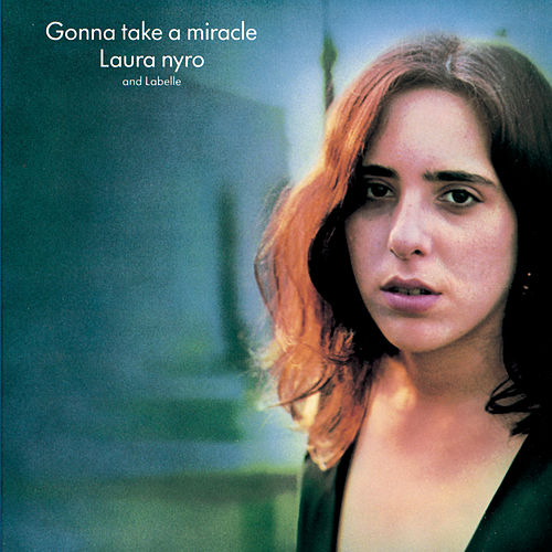Gonna Take A Miracle von Laura Nyro