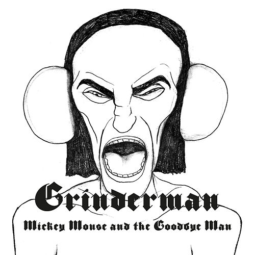Mickey Mouse and the Goodbye Man de Grinderman