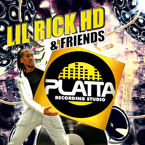 Lil Rick HD & Friends by Various Artists