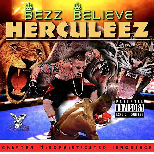 Herculeez by Bezz Believe