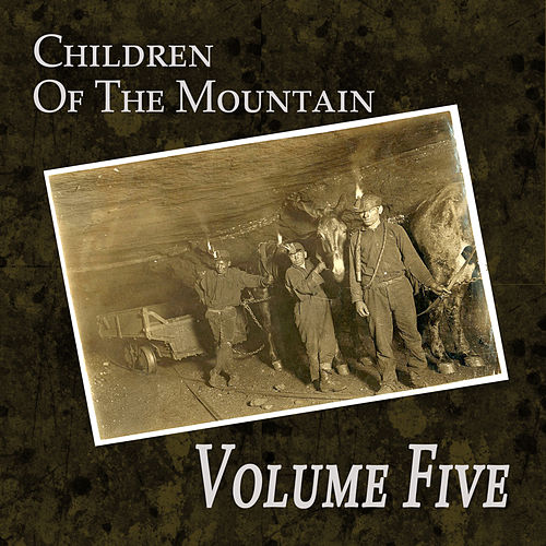 Children of the Mountain by Volume Five