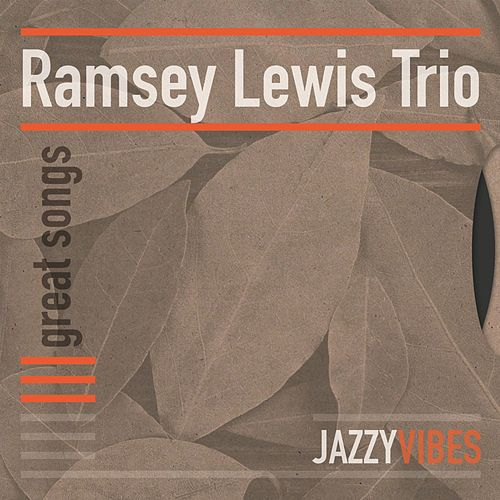 Great Songs by Ramsey Lewis
