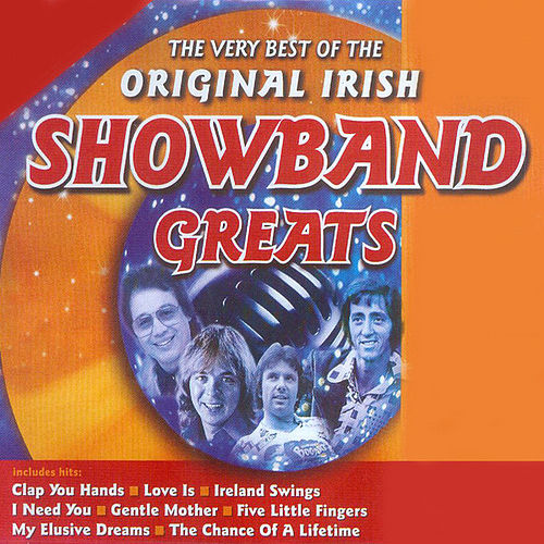 The Very Best of the Original Irish Showband Greats de Various Artists
