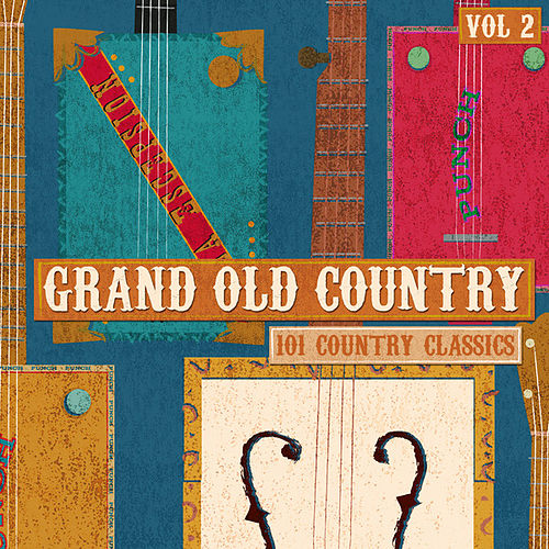 Grand Old Country - 101 Country Classics, Vol. 2 by Various Artists