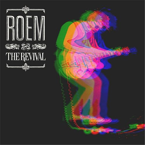 Roem and the Revival by Roem Baur