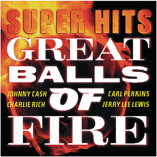 Great Balls Of Fire: Super Hits de Various Artists