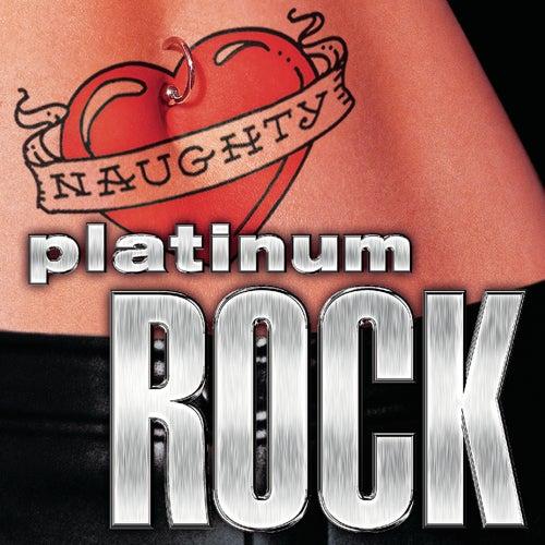 Naughty Platinum Rock de Various Artists