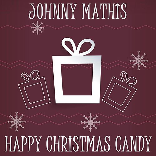 Happy Christmas Candy de Johnny Mathis