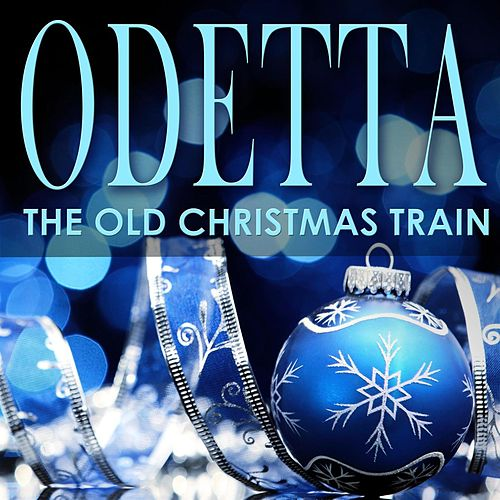 The Old Christmas Train de Odetta