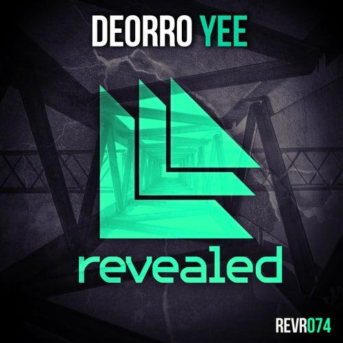 Yee by Deorro