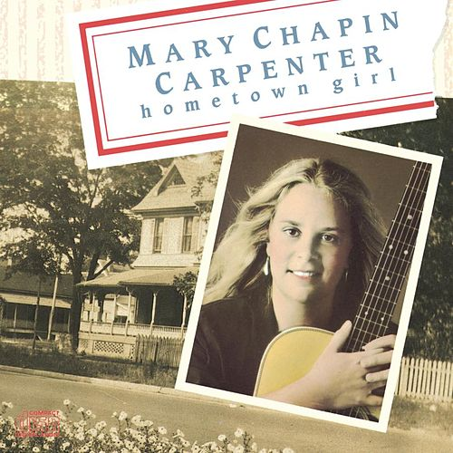 Hometown Girl by Mary Chapin Carpenter