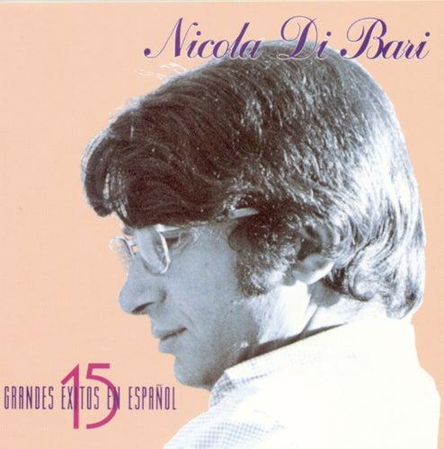 15 Exitos En Espanol von Nicola Di Bari