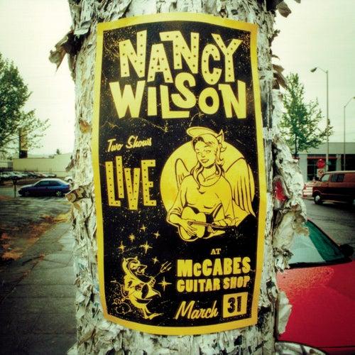 LIVE AT McCABES GUITAR SHOP de Nancy Wilson