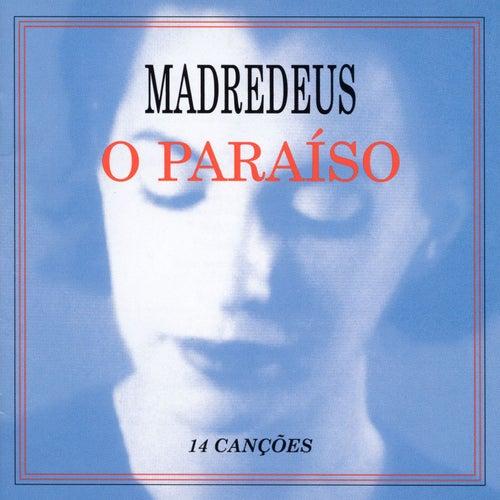 O Paraiso by Madredeus