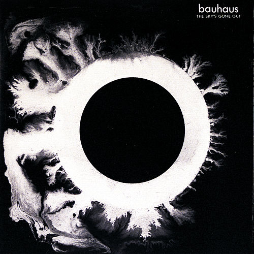 The Sky's Gone Out by Bauhaus