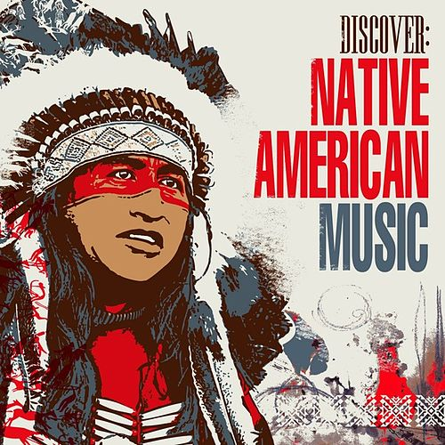 Discover: Native American Music van Various Artists
