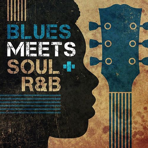 Blues Meets Soul/R&B by Various Artists
